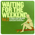 Beck - Waiting For The Weekend Vol. 2